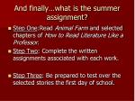 and finally what is the summer assignment