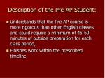 description of the pre ap student