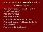 reasons why you should enroll in pre ap english