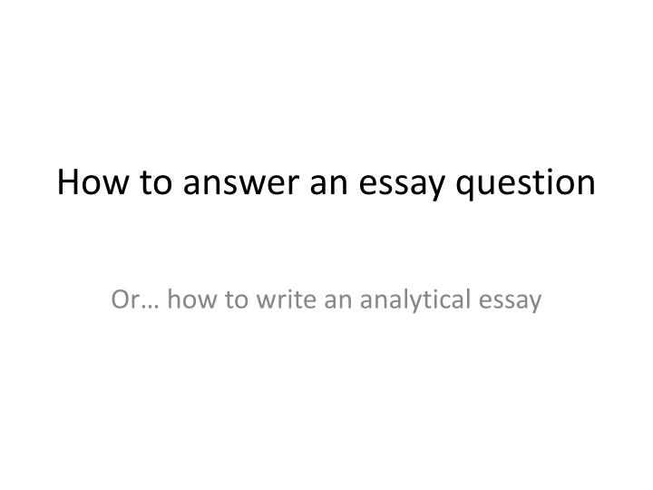 how to answer an essay question n.