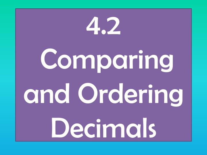 4 2 comparing and ordering decimals n.