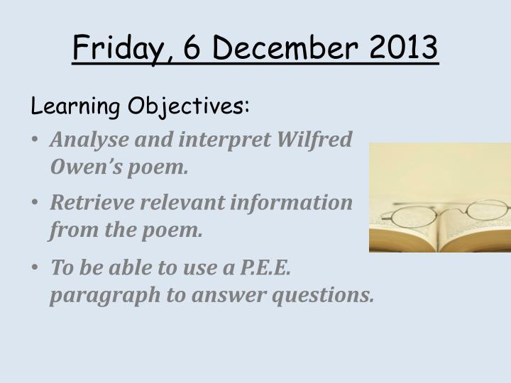 Friday 6 december 2013