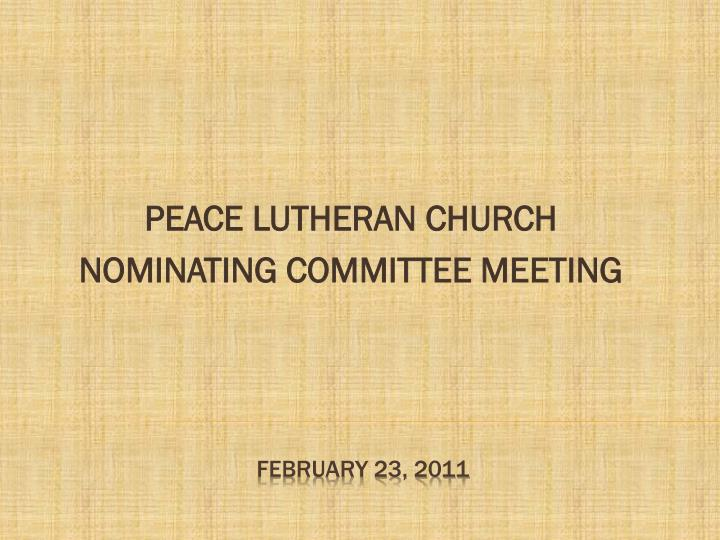 peace lutheran church nominating committee meeting n.