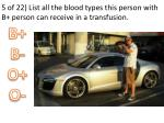 5 of 22 list all the blood types this person with b person can receive in a transfusion1