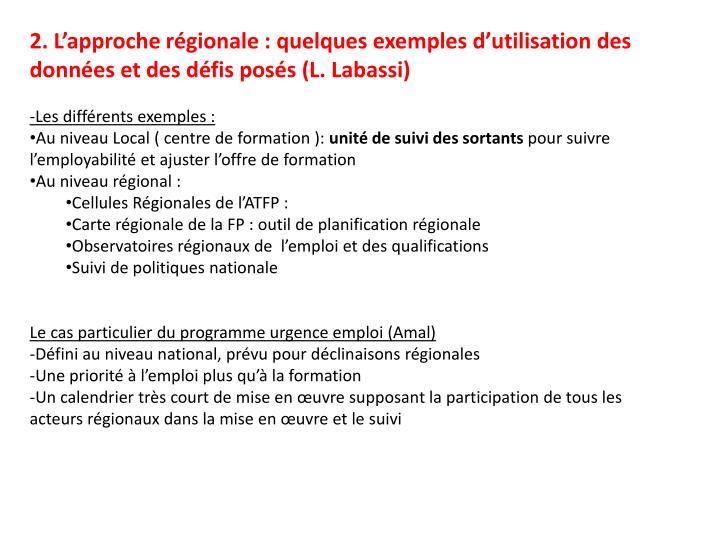 2. L'approche régionale : quelques exemples d'utilisation des données et des défis posés (L. Labassi)