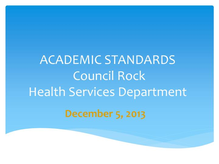 academic standards council rock health services department n.