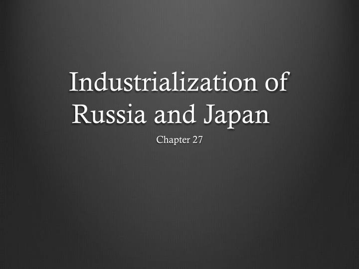 industrialization of russia and japan n.