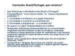 conclus o brasil portugal que cen rios