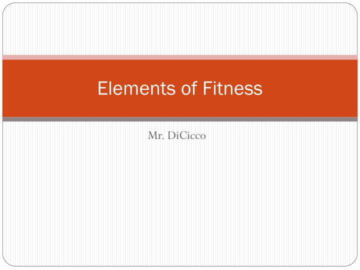 elements of fitness n.