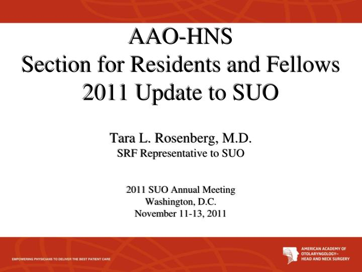 aao hns section for residents and fellows 2011 update to suo n.