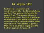 6 virginia 1832