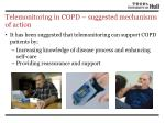 telemonitoring in copd suggested mechanisms of action1