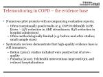 telemonitoring in copd the evidence base
