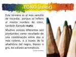 tono color