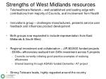 strengths of west midlands resources