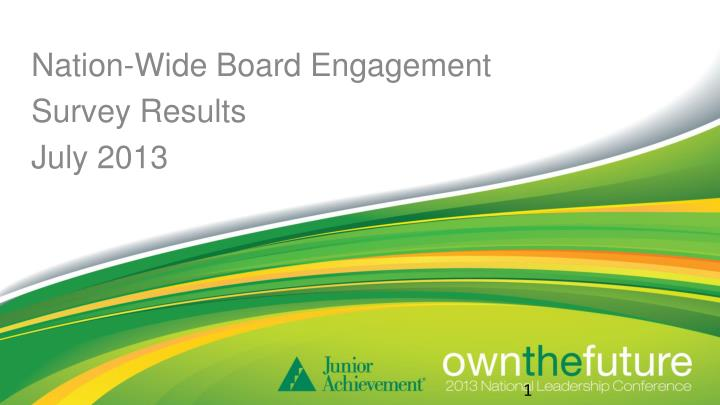 nation wide board engagement survey results july 2013 n.