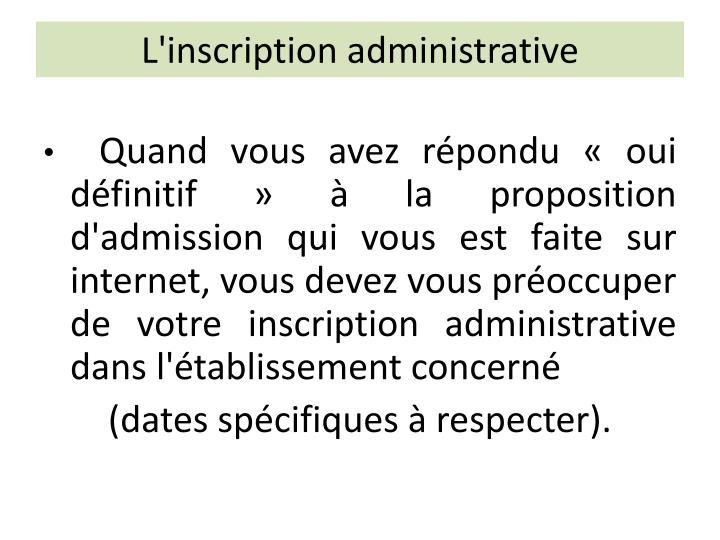 L'inscription administrative