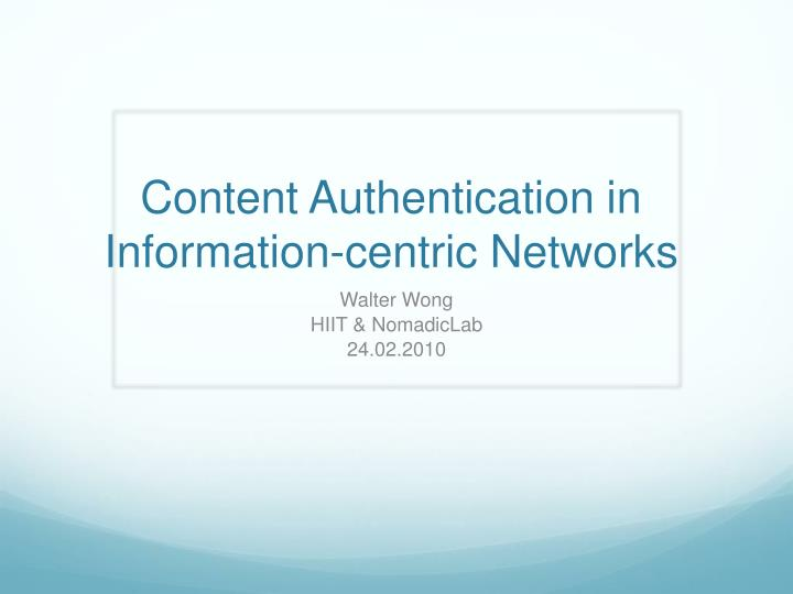 Content Authentication in Information-centric Networks