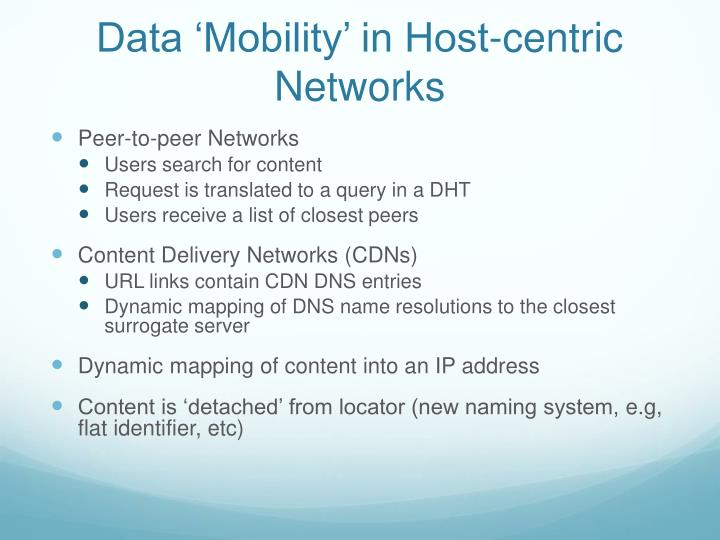 Data 'Mobility' in Host-centric Networks