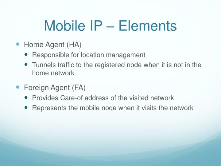 Mobile IP – Elements