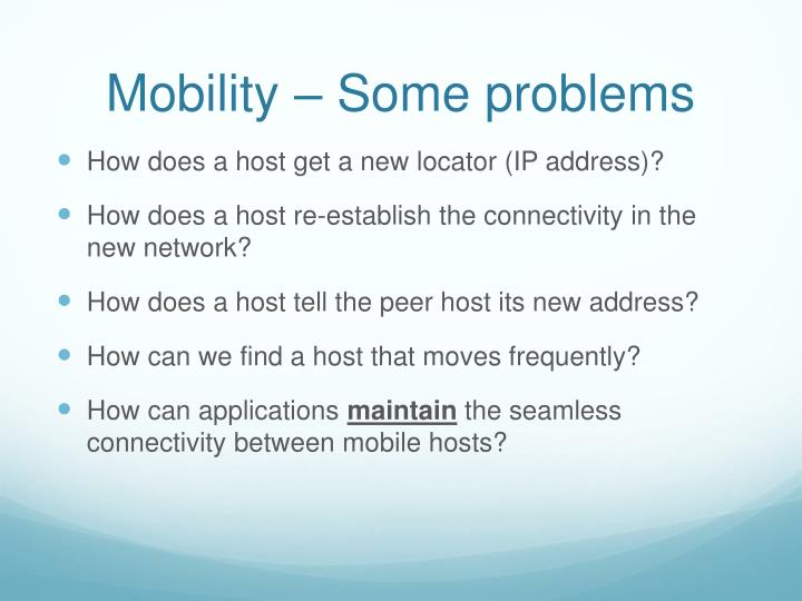 Mobility – Some problems