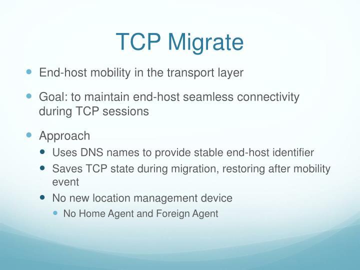 TCP Migrate