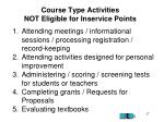 course type activities not eligible for inservice points