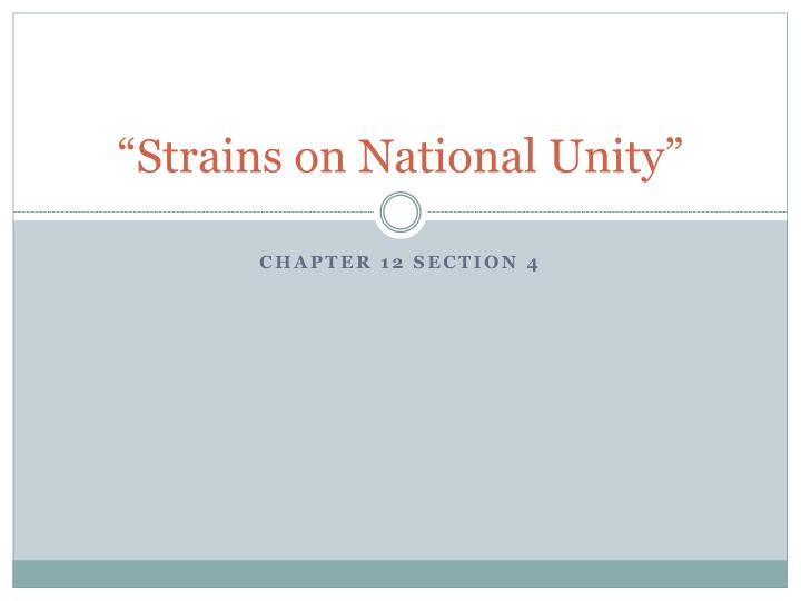 strains on national unity n.