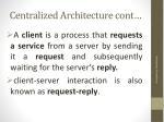 centralized architecture cont1