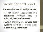 centralized architecture cont5