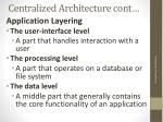centralized architecture cont6