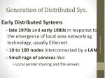 generation of distributed sys
