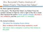 mrs burzynski s poetry analysis of robert frost s the road not taken