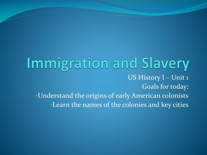 immigration and slavery n.