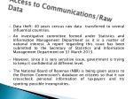access to communications raw data