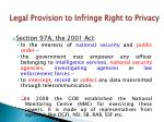legal provision to infringe right to privacy