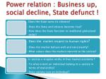 power relation business up social decline state defunct