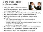 1 the crucial point implementation