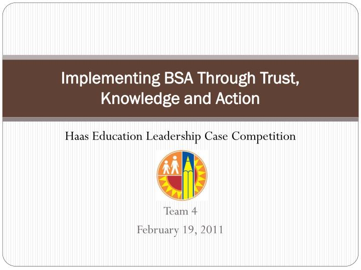 implementing bsa through trust knowledge and action n.