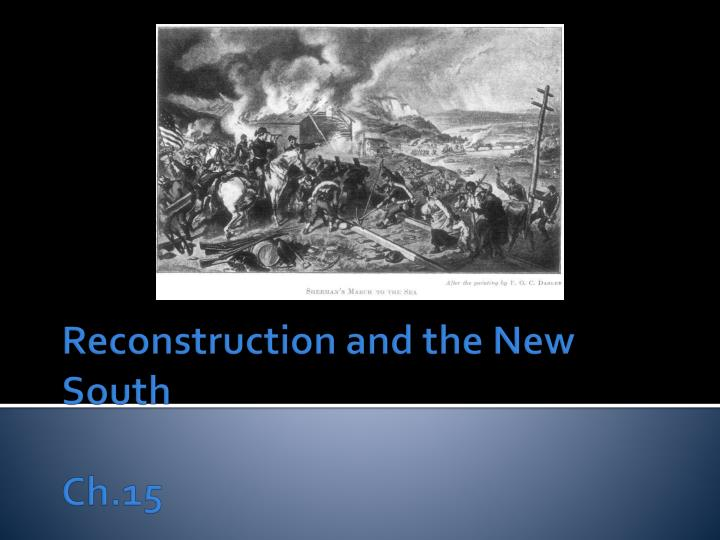 reconstruction and the new south ch 15 n.