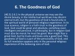 6 the goodness of god