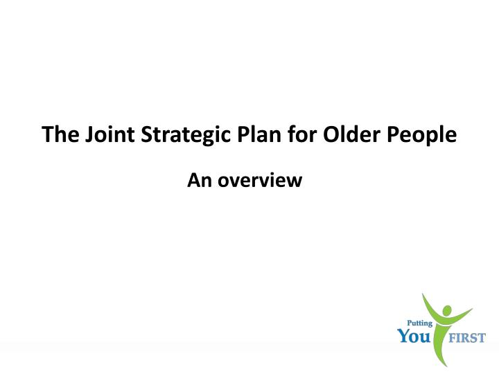 the joint strategi c plan for older people n.