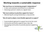 working towards a sustainable response