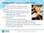 collaborative implementation plan