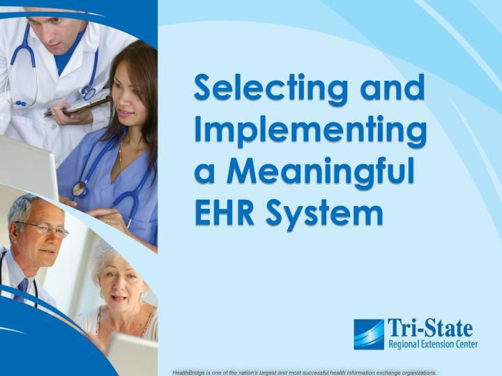 selecting and implementing a meaningful ehr system n.