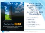 value driving elements of patient center medical home and accountable care organizations