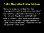 c god always has creative solutions