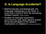 d is language accidental