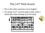 the l h pitch accent