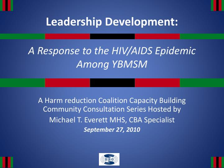 leadership development a response to the hiv aids epidemic among ybmsm n.